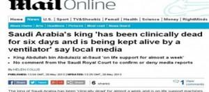 دايلى ميل البريطانية : وفاة ملك السعودية إكلينيكيا منذ أسبوع