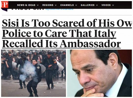 """فورين بوليسي: خوف """"السيسي"""" من الشرطة يتجاوز استدعاء السفير الإيطالي"""