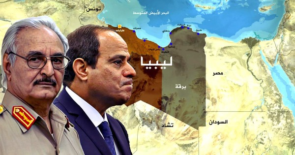 السيسي يورّط الجيش في حرب ليبيا للدفاع عن حفتر